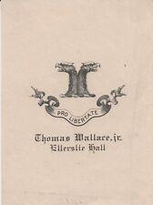Ex-libris (Bookplate) Thomas WALLACE, Ellerslie Hall.