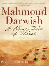 A River Dies of Thirst: A Diary: (A Diary), Good Condition Book, Mahmoud Darwish