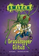 S. W. I. T. C. H. GRASSHOPPER GLITCH 3 by Ali Sparkes (2013, New Paperback)