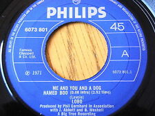 "LOBO - ME AND YOU AND A DOG NAMED BOO   7"" VINYL"