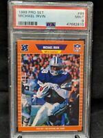 1989 Pro Set Michael Irvin #89 PSA 9 MINT Rookie RC Cowboys HOF