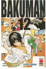 MANGA - Bakuman N° 12 - Prima Edizione - Planet Manga - ITALIANO NUOVO