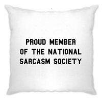 Novelty Cushion Cover Proud Member Of The Sarcasm Society Joke Slogan