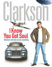 I Know You Got Soul, Jeremy Clarkson | Hardcover Book | Very Good | 978071814729