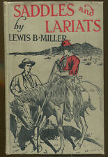Saddles and Lariats by Lewis B. Miller-First Edition-1912