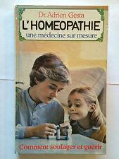 L'HOMEOPATHIE UNE MEDECINE SUR MESURE 1984 ADRIEN GESTA