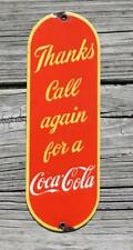 OLD PORCELAIN THANKS CALL AGAIN FOR A COCA COLA SIGN DOOR PUSH PLATE COKE