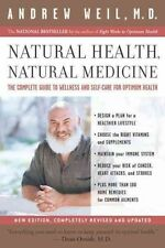 Natural Health, Natural Medicine: The Complete Guide to Wellness and-ExLibrary