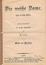 Textheft: BOIELDIEU - Die weiße Dame - um 1880 SELTEN!