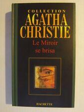 Le Miroir se brisa. Collection Agatha Christie éditions Hachette