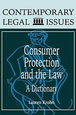 Consumer Protection and the Law: A Dictionary (Contemporary Legal Issues)