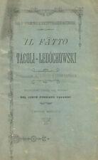 Il Fatto Tacoli-Ledòchowski di Sig. Bischoffshausen Neuronrode 1901