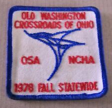 VTG OLD WASHINGTON CROSSROADS OF OHIO OSA NCHA 1978 FALL STATEWIDE  CLOTH PATCH