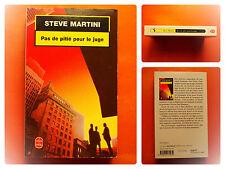 Pas de pitié pour le juge - Steve Martini - Le Livre de Poche Policier  N° 17223