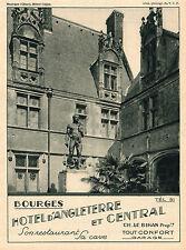 BOURGES CUJAS HOTEL D ANGLETERRE ET CENTRAL LE BIHAN PUBLICITE 1931 AD