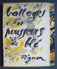EDOUARD PIGNON BATTAGES & POUSSEURS DE BLE CERCLE D'ART 1962  + SIGNE SIGNED TBE