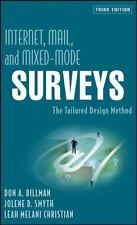 Internet, Mail, and Mixed-Mode Surveys : The Tailored Design Method by Jolene D…