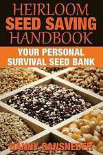 NEW Heirloom Seed Saving Handbook: Your Personal Survival Seed Bank