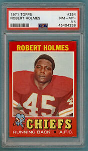 1971 Topps FB Robert Holmes – #254 PSA 8.5! Chiefs! POP 4!