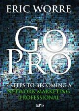 Go Pro - 7 Steps to Becoming a Network Professional Eric Worre Book
