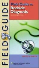 Field Guide to Bedside Diagnosis 2/e International Edition