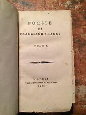 Francesco Gianni: Poesie, 2 Tomi in uno, Napoli Tipografia San Giacomo 1806