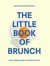 The Little Book of Brunch by Sophie Missing