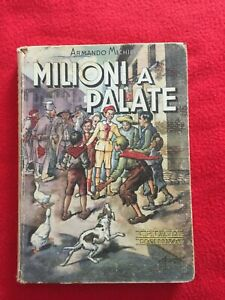 "Michieli Armando ""Milioni a palate"" – Cedam, 1945"