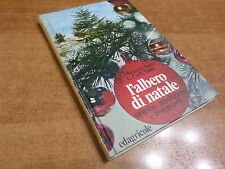 Mannozzi e Tadei L'ALBERO DI NATALE Origini Produzione Commercio Edagricole 1972