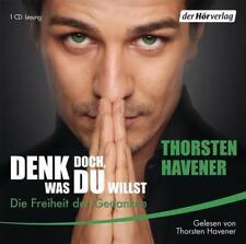 Havener, Thorsten - Denk doch, was Du willst: Die Freiheit der Gedanken /4