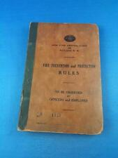 FIRE PREVENTION AND PROTECTION EMPLOYEE RULES BOOK NEW YORK CENTRAL RAILWAY 1926