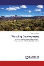 Weaving Development Cultural Preservation and Economic Improvement in Cocha 1744