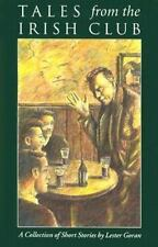 Tales from the Irish Club: A Collection of Short Stories, Goran, Lester, Very Go