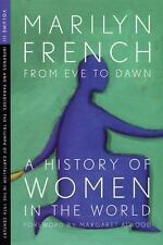 From Eve to Dawn, A History of Women in the World, Volume III: Infernos and
