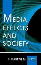 Media Effects and Society (LEA's Communication Series)