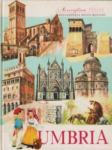 MERAVIGLIOSA ITALIA. ENCICLOPEDIA DELLE REGIONI - UMBRIA  AA.VV. ARISTEA 0000