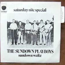 THE SUNDOWN PLAYBOYS Saturday Nite Special FRENCH PS MINT!