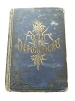 Our Deportment (Hardcover 1900) Manners Conduct & Dress - Antique Blue Cover -