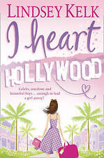 I Heart Hollywood, Lindsey Kelk, Book, New Paperback