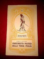 PINOCCHIETTO POLITICO DELLA TERZA ITALIA - CARLO COLLODI - VETRINA MINIMA