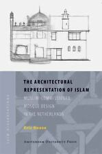 ISIM Disations Ser.: Architectural Representation of Islam :...
