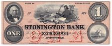 The Stonington Bank 1 Dollar 1850's-60's State of Connecticut XF (32319)
