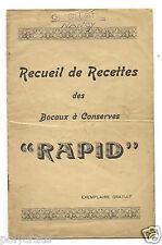 Livret Guide Recueil de recettes des bocaux à conserves Rapid - an. 1930 40