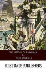 The History of Babylonia by Hugo Winckler (2015, Paperback)