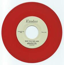 DOO WOP 45 THE MARVELLOS SHE TOLD ME LIES ON EXODUS VG+ RED WAX  REPRO