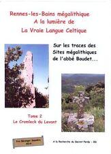 Rennes-les-Bains mégalithique, le cromleck du levant T2 près Rennes-le-Château