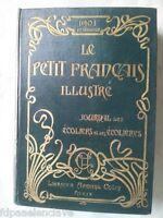LE PETIT FRANCAIS ILUSTRE Paris 1901 1er. Semestre siglo XX Historico Coleccion
