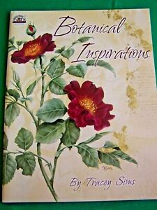 BOTANICAL INSPIRATIONS BY TRACEY SIMS 2006 REALISTIC  FLOWERS TOLE PAINT BOOK
