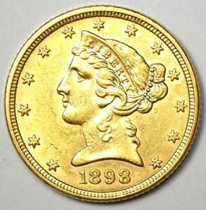 1898 Liberty Gold Half Eagle $5 Coin - Choice AU Details - Rare Coin!