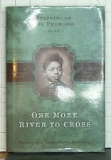 Standing on the Promises: One More River to Cross Vol. 1   2000 Hardcover  463